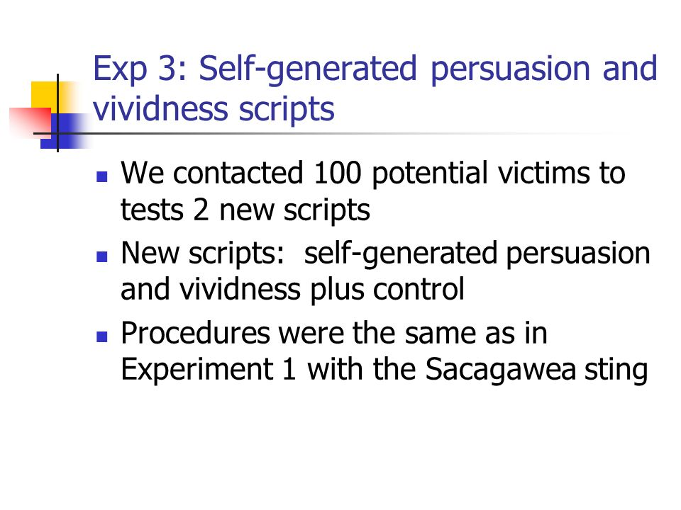 Exp 3: Self-generated persuasion and vividness scripts