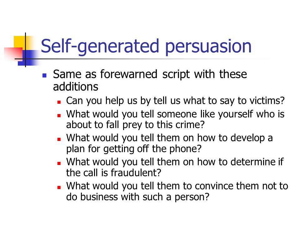 Self-generated persuasion
