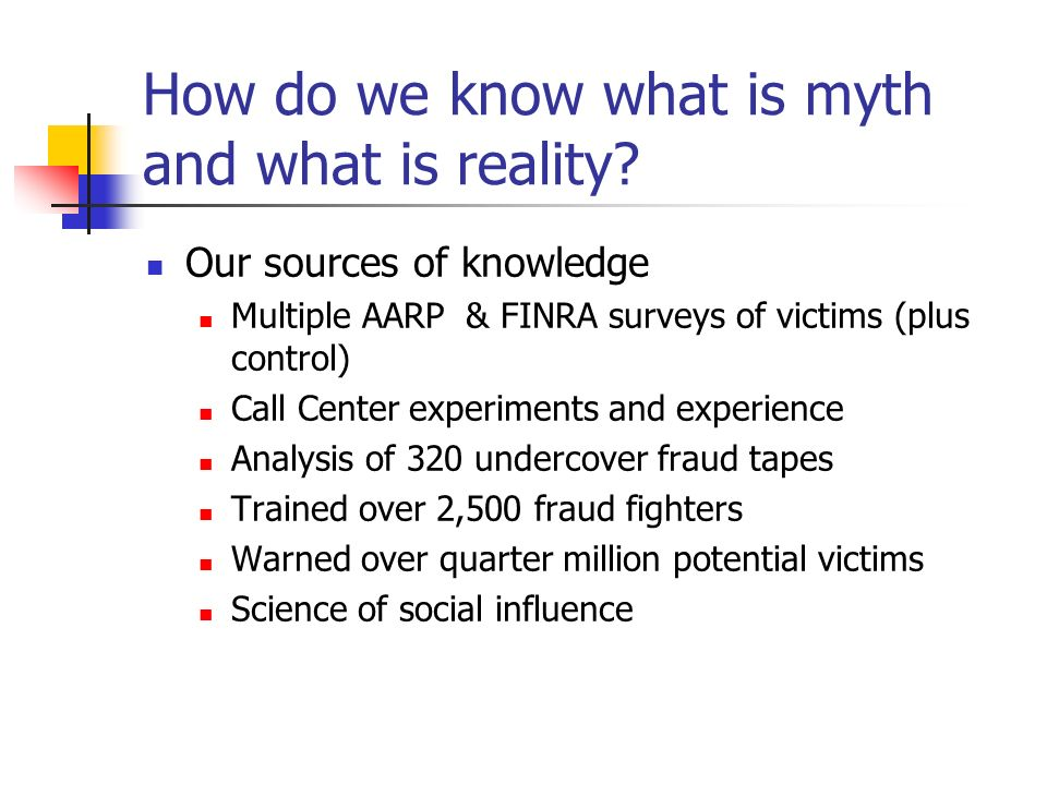 How do we know what is myth and what is reality