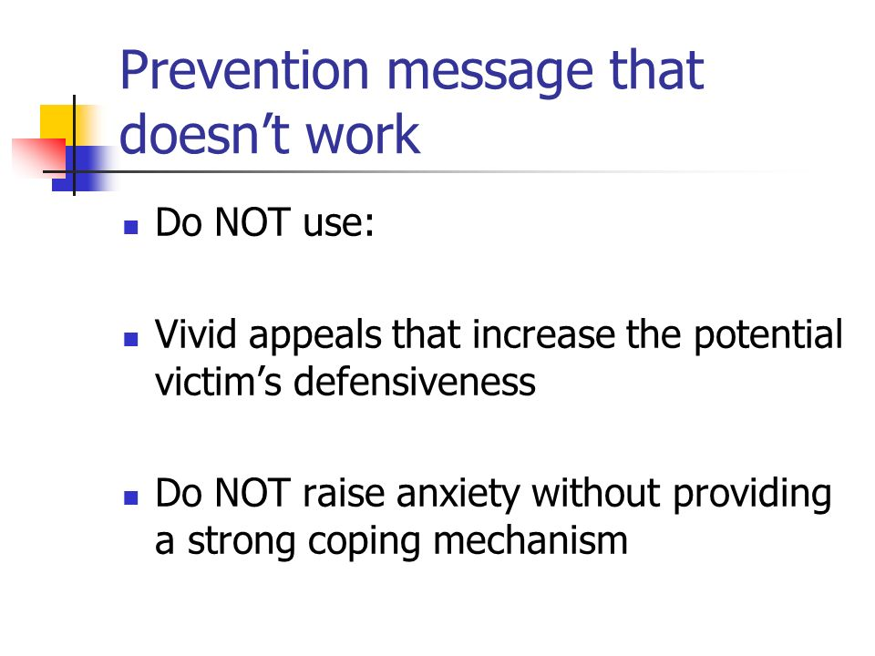 Prevention message that doesn't work