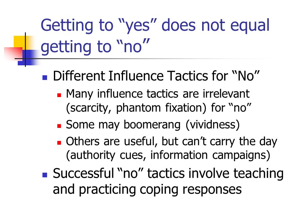 Getting to yes does not equal getting to no