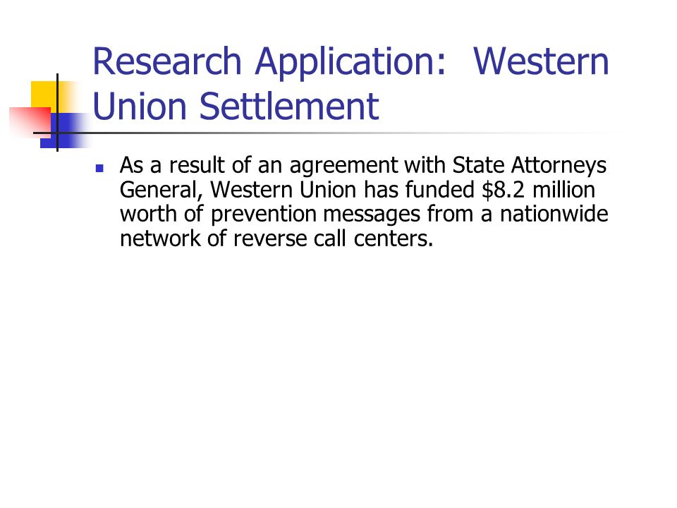 Research Application: Western Union Settlement
