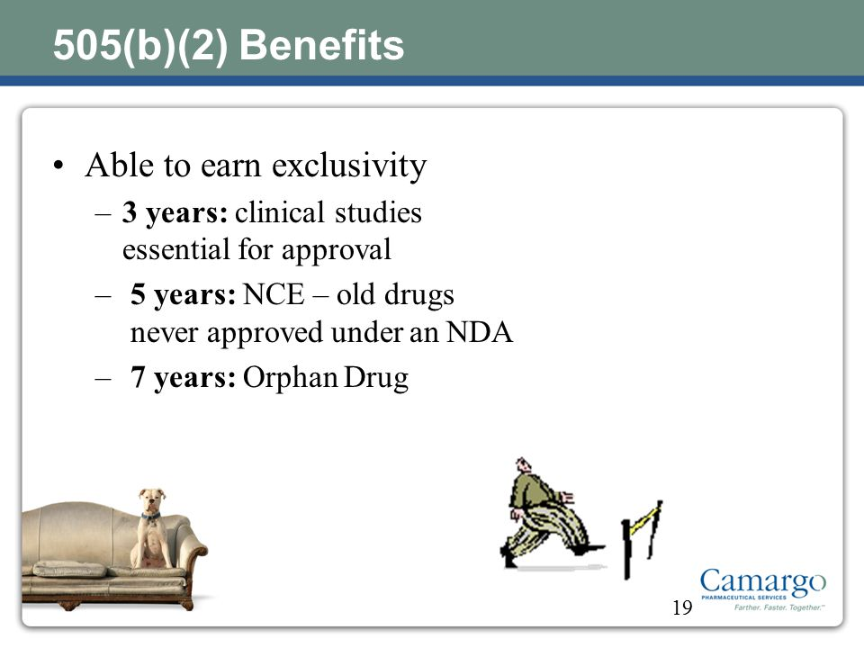 505(b)(2) Benefits Able to earn exclusivity