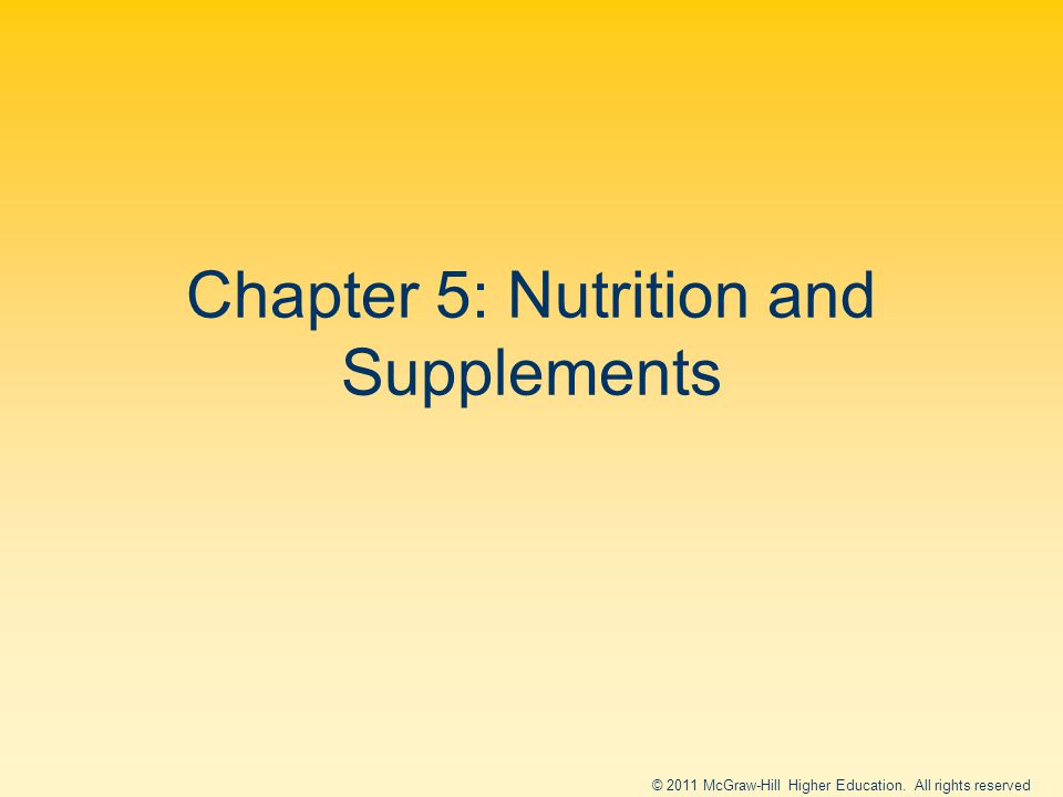 Chapter 5: Nutrition and Supplements