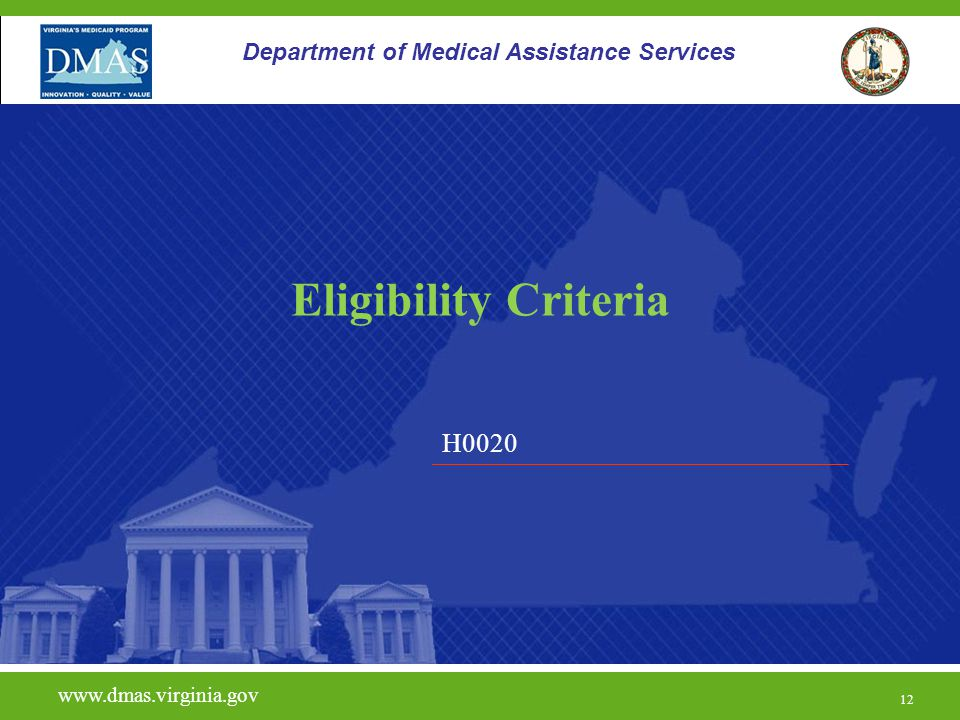 Eligibility Criteria H0020 Department of Medical Assistance Services