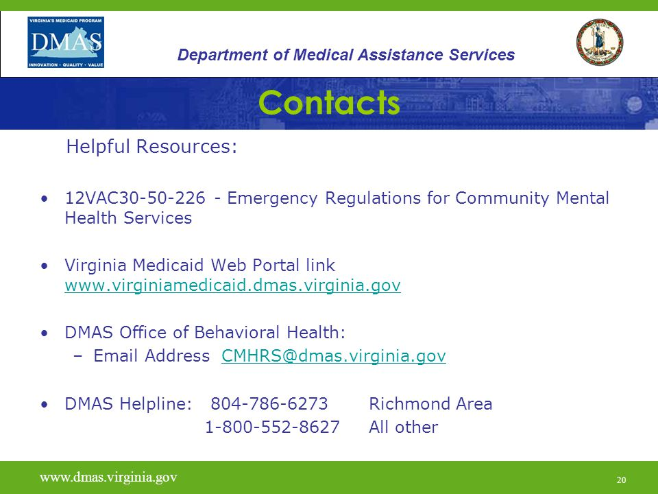 Contacts Helpful Resources: Department of Medical Assistance Services
