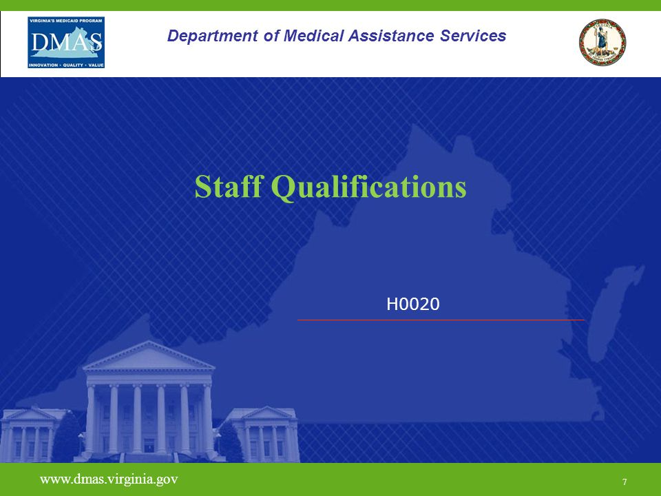 Staff Qualifications Department of Medical Assistance Services H0020