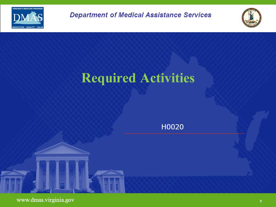Required Activities Department of Medical Assistance Services H0020