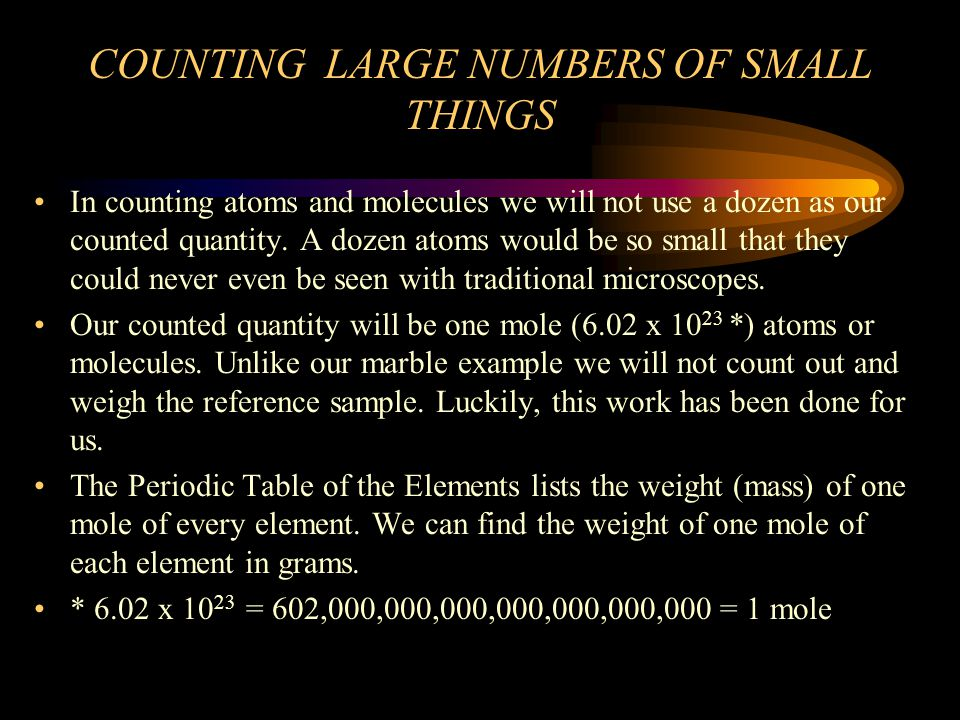 COUNTING LARGE NUMBERS OF SMALL THINGS