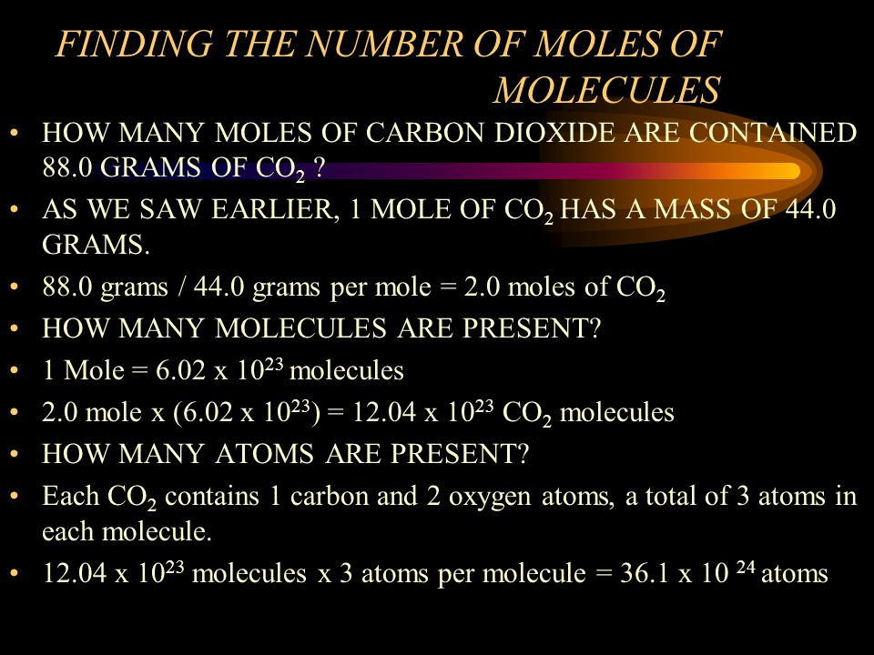 FINDING THE NUMBER OF MOLES OF MOLECULES