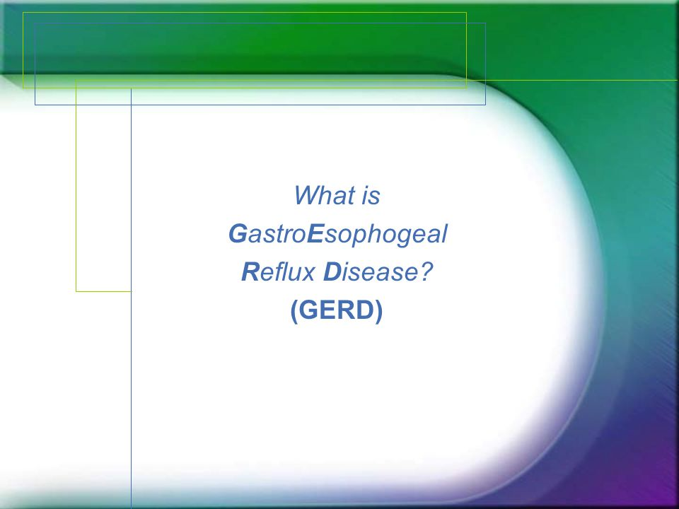 What is GastroEsophogeal Reflux Disease (GERD)