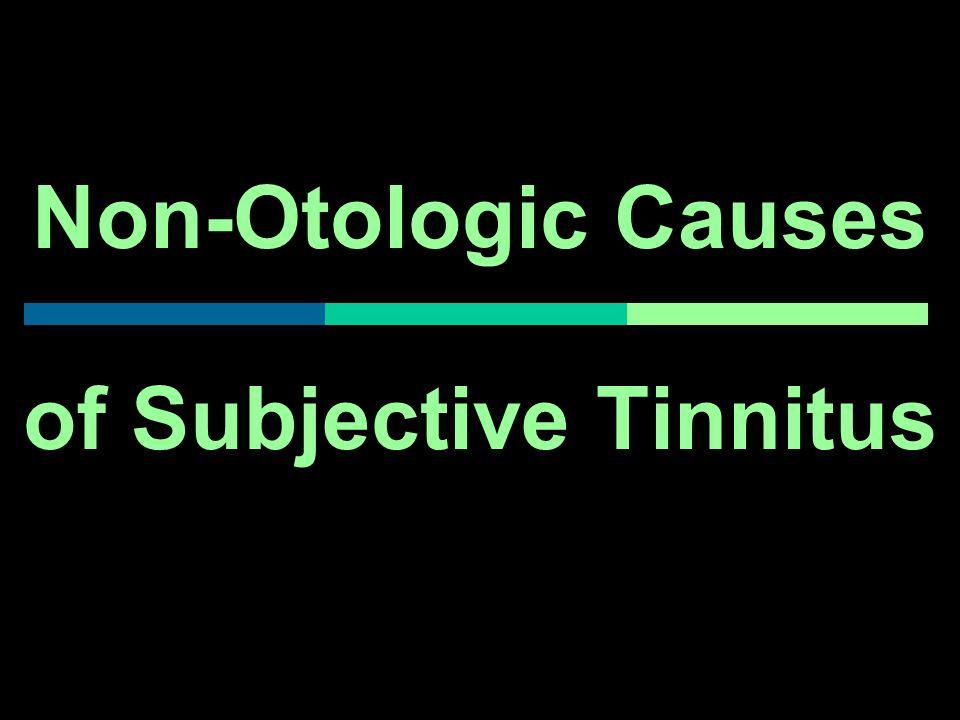Non-Otologic Causes of Subjective Tinnitus