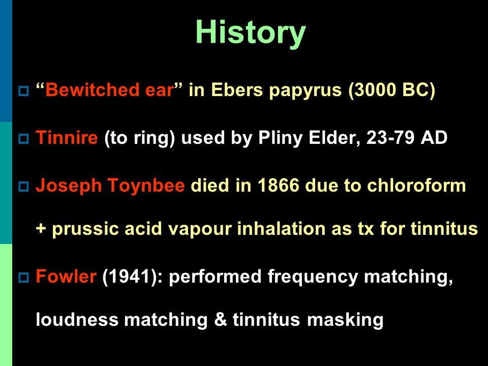 History Bewitched ear in Ebers papyrus (3000 BC)
