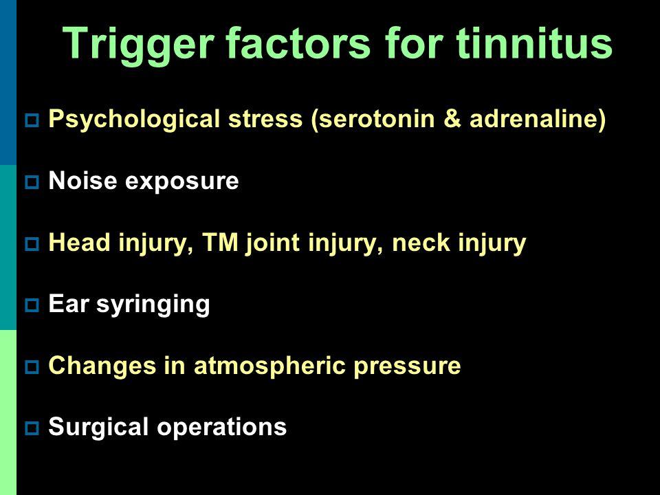 Trigger factors for tinnitus