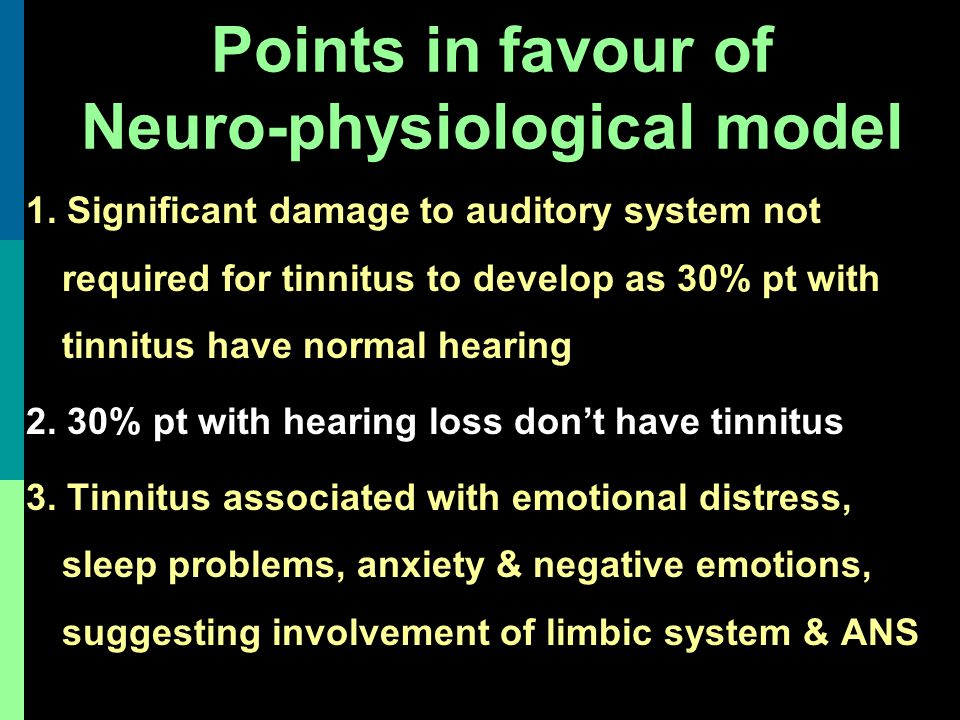 Points in favour of Neuro-physiological model