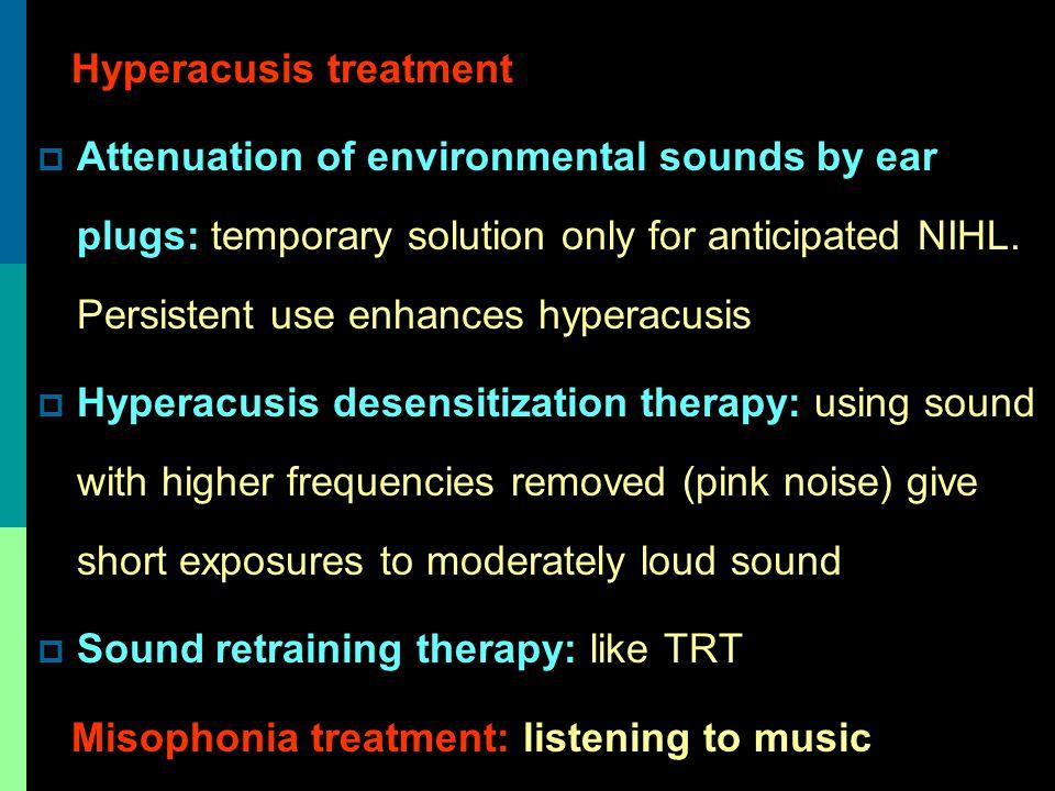 Hyperacusis treatment