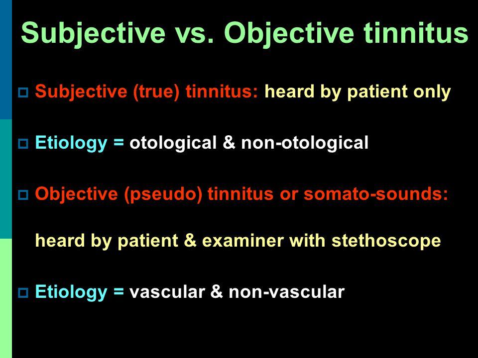 Subjective vs. Objective tinnitus