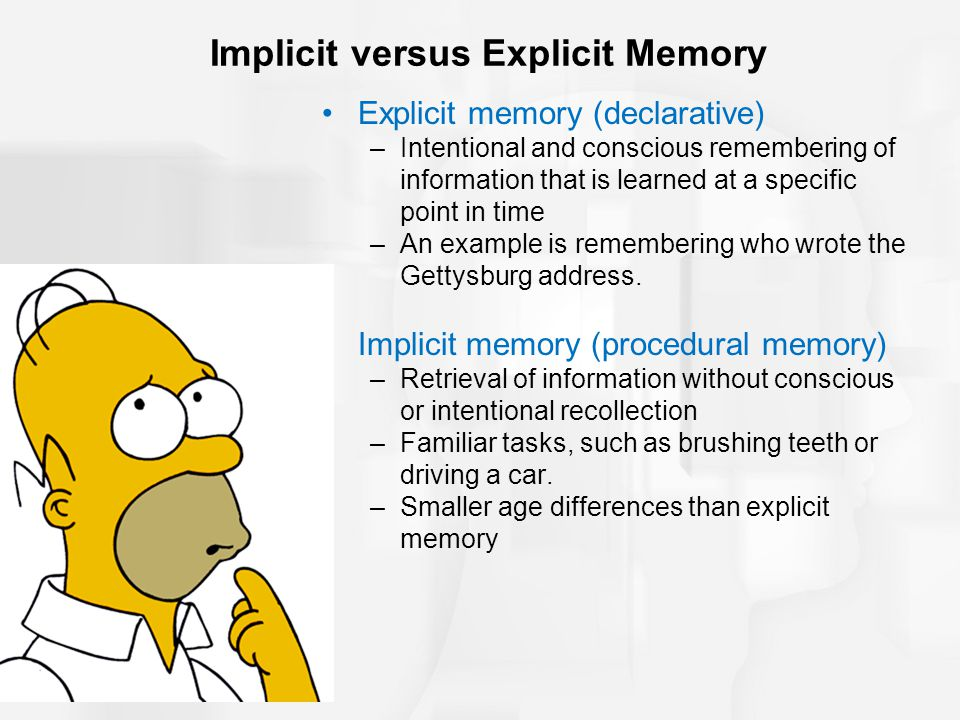 Implicit versus Explicit Memory