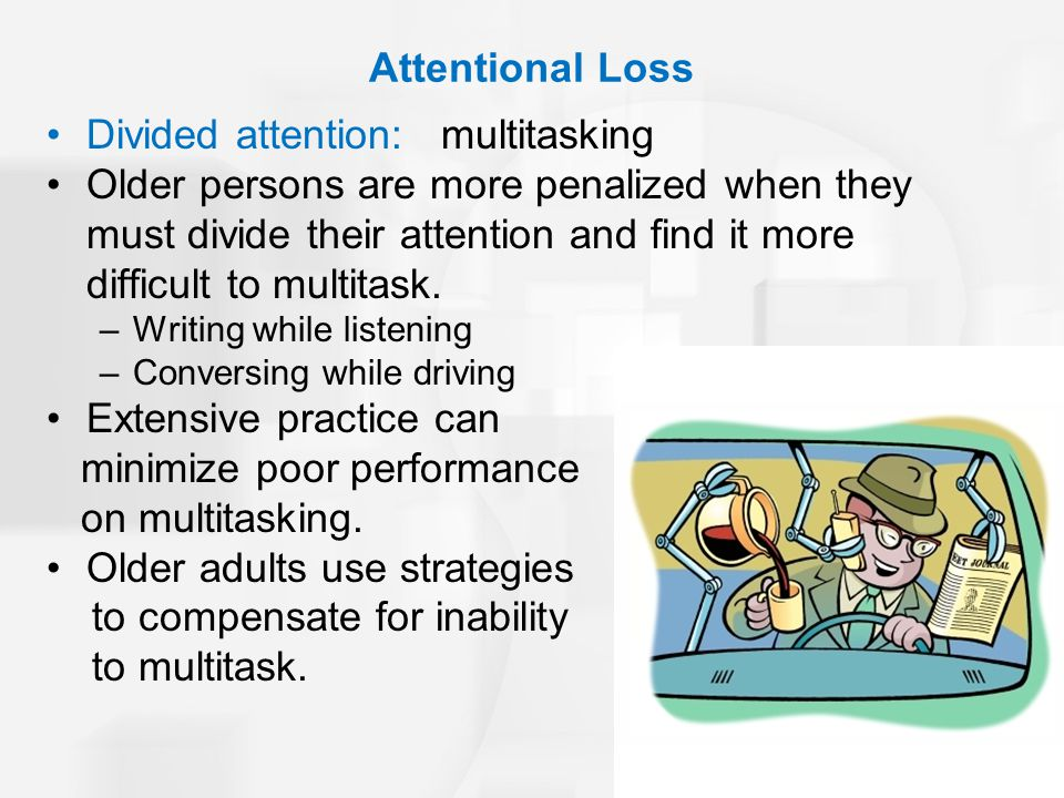 Divided attention: multitasking