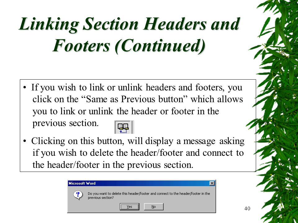 Linking Section Headers and Footers (Continued)
