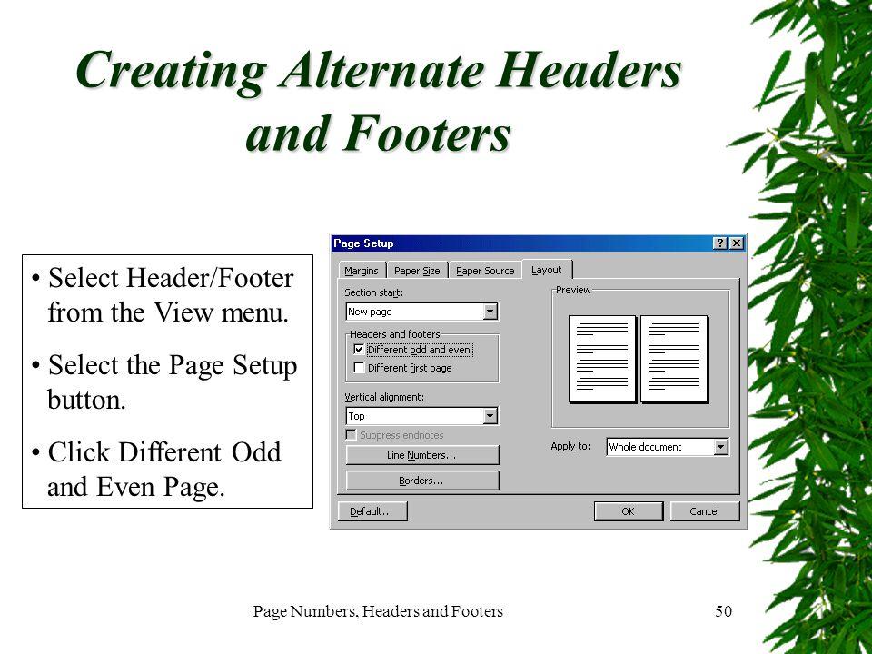 Creating Alternate Headers and Footers