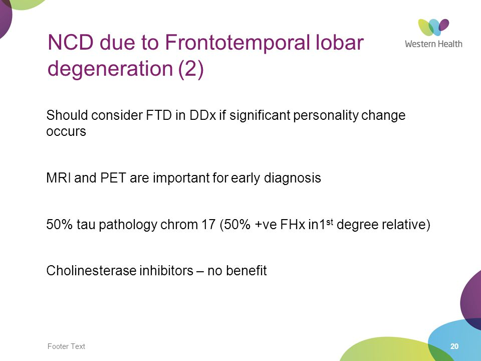 NCD due to Frontotemporal lobar degeneration (2)