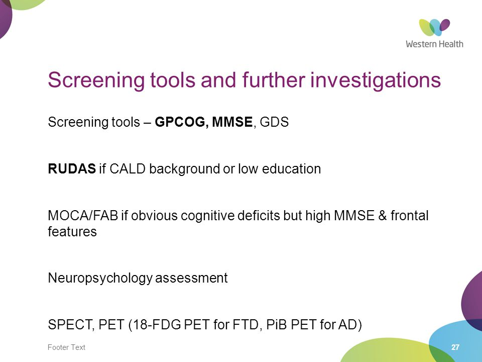 Screening tools and further investigations