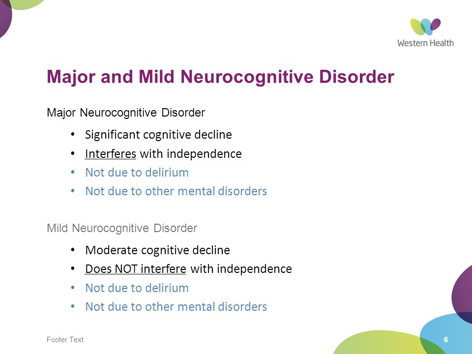 Major and Mild Neurocognitive Disorder