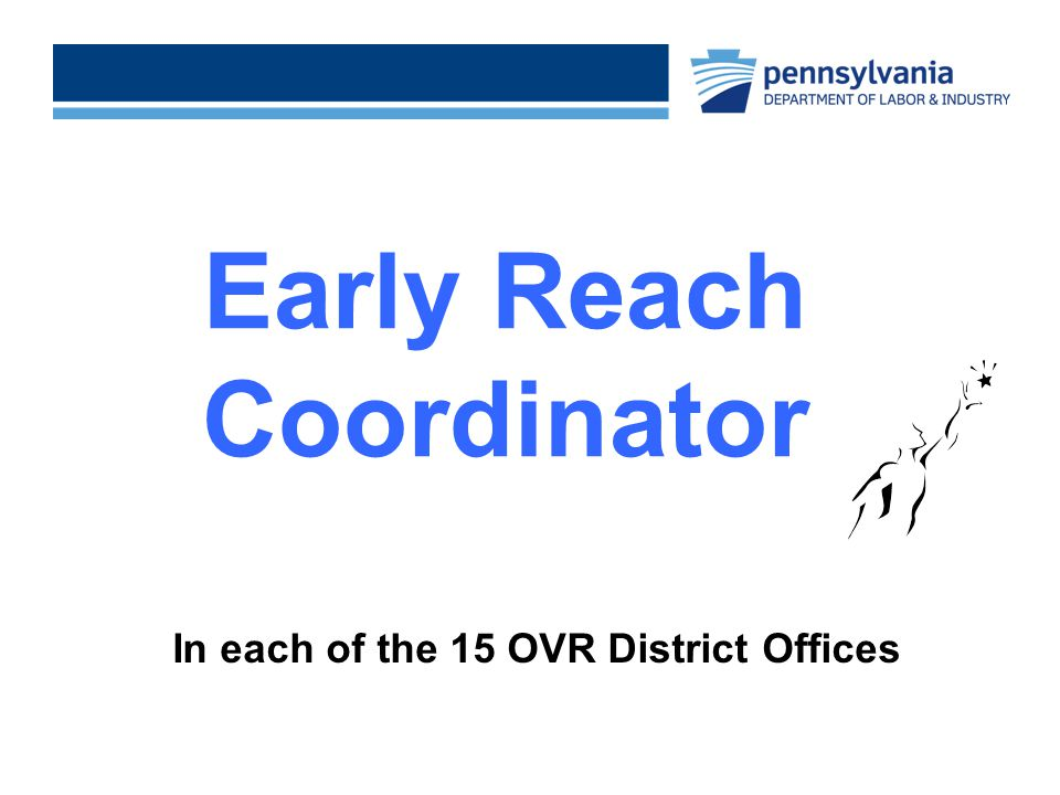 Early Reach Coordinator