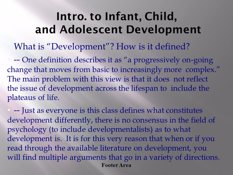 Intro. to Infant, Child, and Adolescent Development