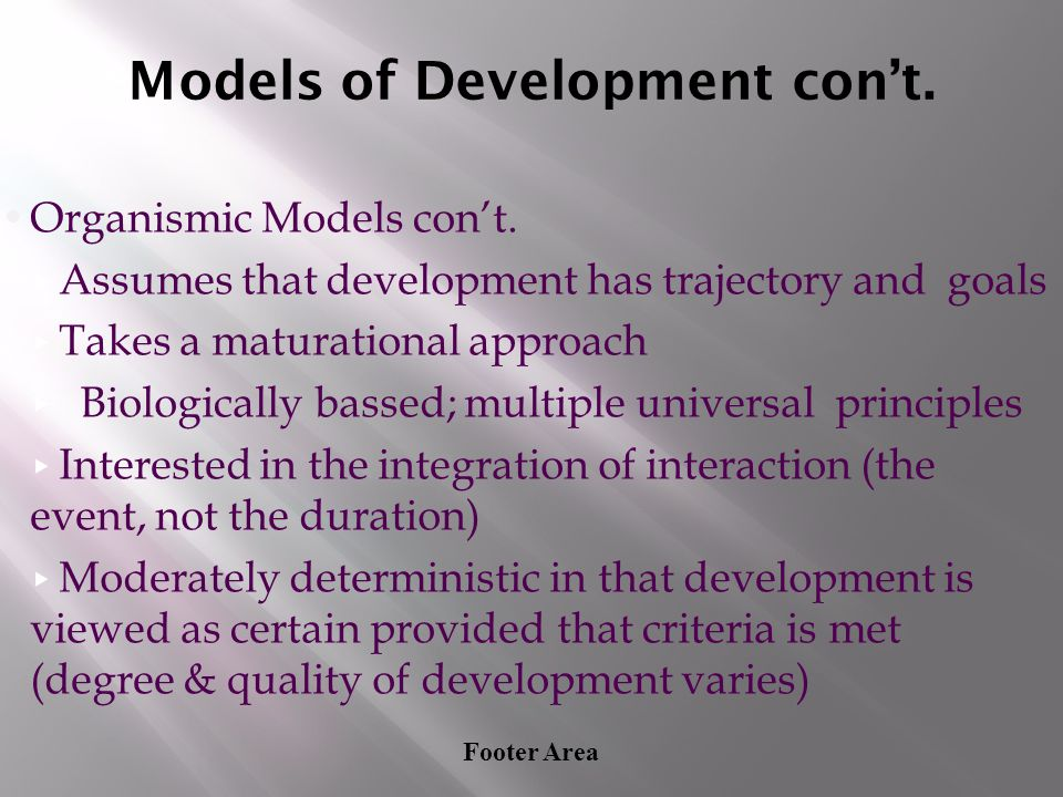 Models of Development con't.