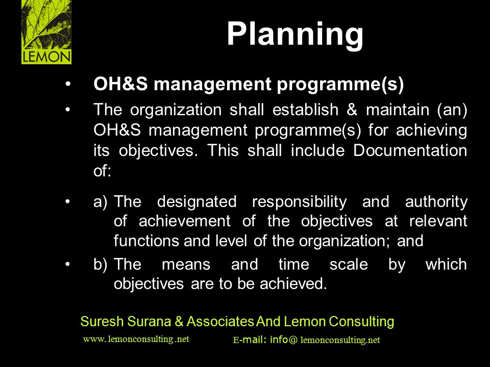 Planning HSE & EMS Issues • OH&S management programme(s)