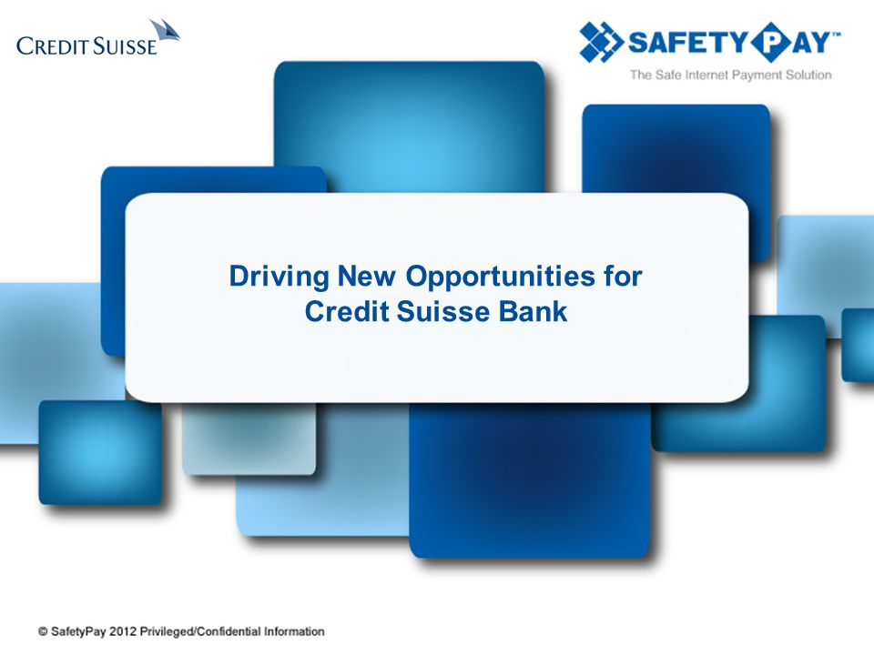 Driving New Opportunities for Credit Suisse Bank