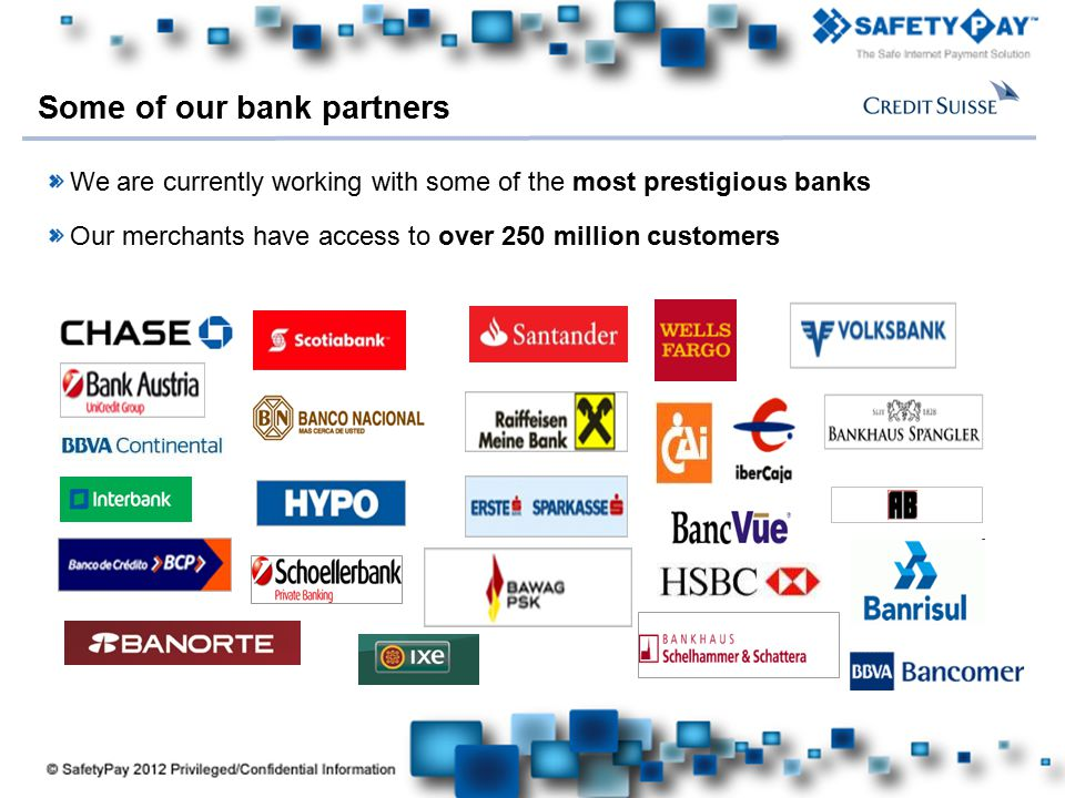 Some of our bank partners
