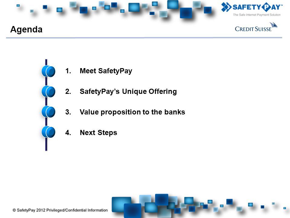 Agenda Meet SafetyPay SafetyPay's Unique Offering