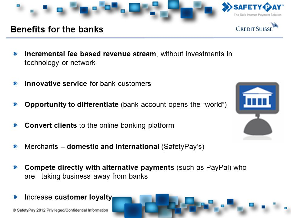 Benefits for the banks Incremental fee based revenue stream, without investments in technology or network.