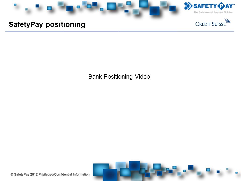 SafetyPay positioning