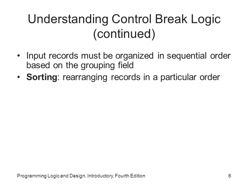 Understanding Control Break Logic (continued)
