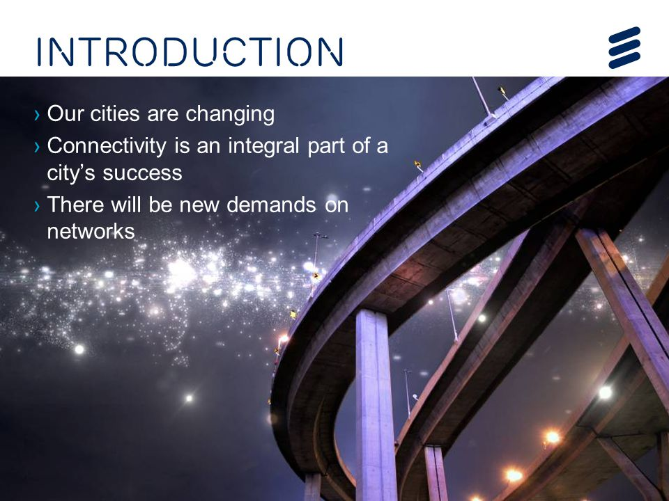 Introduction Our cities are changing