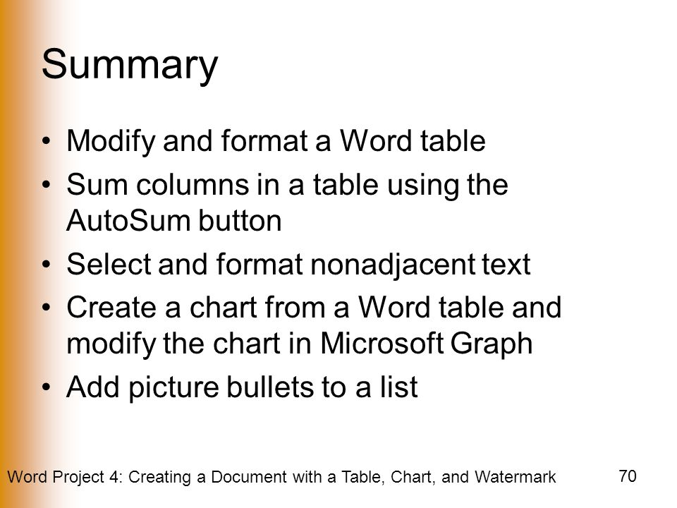 Summary Modify and format a Word table