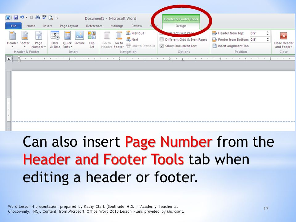 Can also insert Page Number from the Header and Footer Tools tab when editing a header or footer.