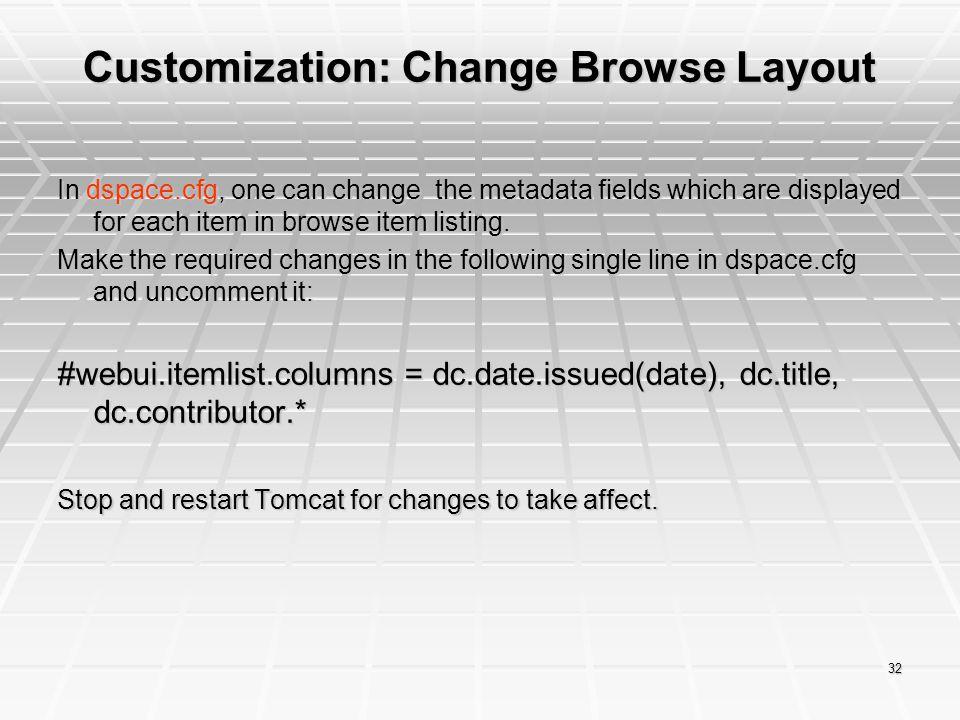 Customization: Change Browse Layout