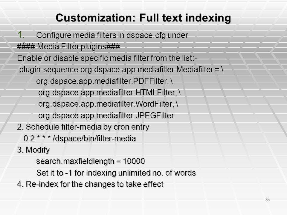 Customization: Full text indexing
