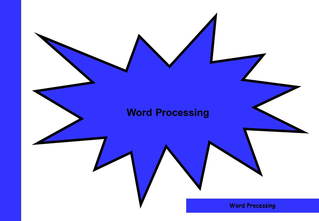Word Processing Word Processing