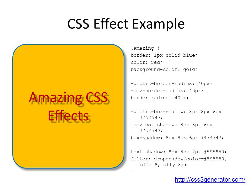 CSS Effect Example Amazing CSS Effects http://css3generator.com/