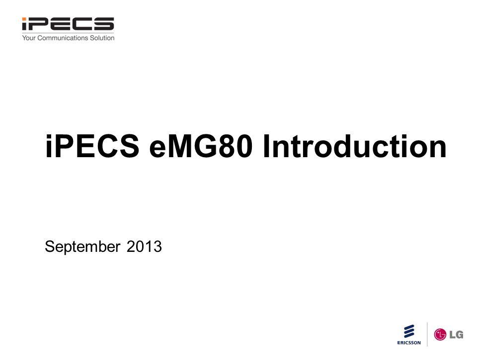 iPECS eMG80 Introduction