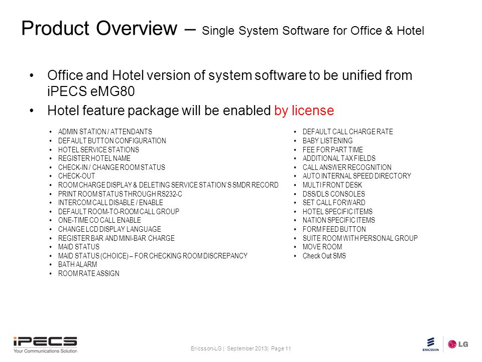 Product Overview – Single System Software for Office & Hotel
