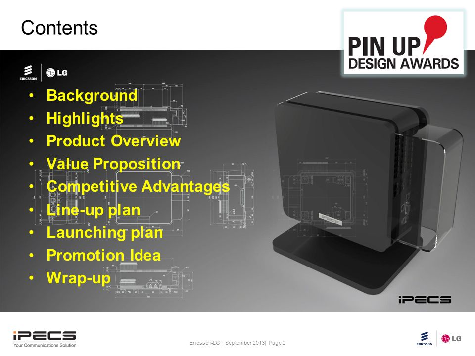 Contents Background Highlights Product Overview Value Proposition