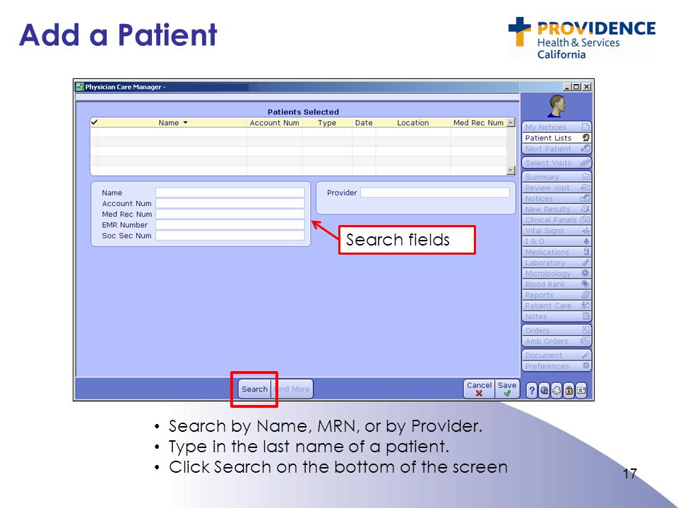 Add a Patient Search fields Search by Name, MRN, or by Provider.