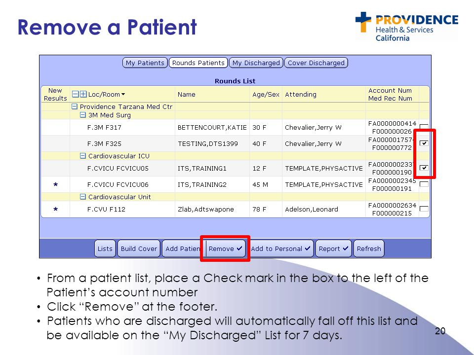Remove a Patient From a patient list, place a Check mark in the box to the left of the Patient's account number.